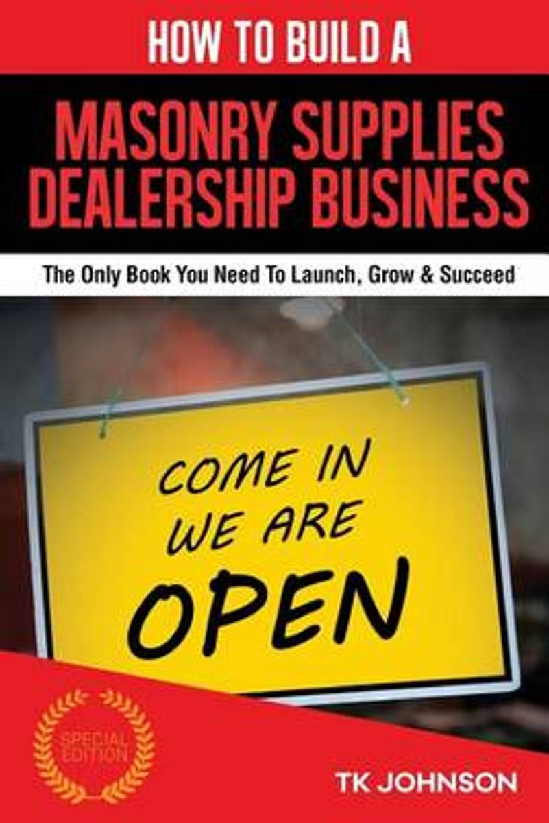 How to Build a Masonry Supplies Dealership Business (Special Edition)