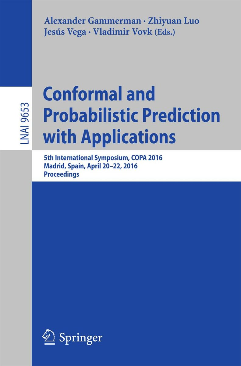 Conformal and Probabilistic Prediction with Applications