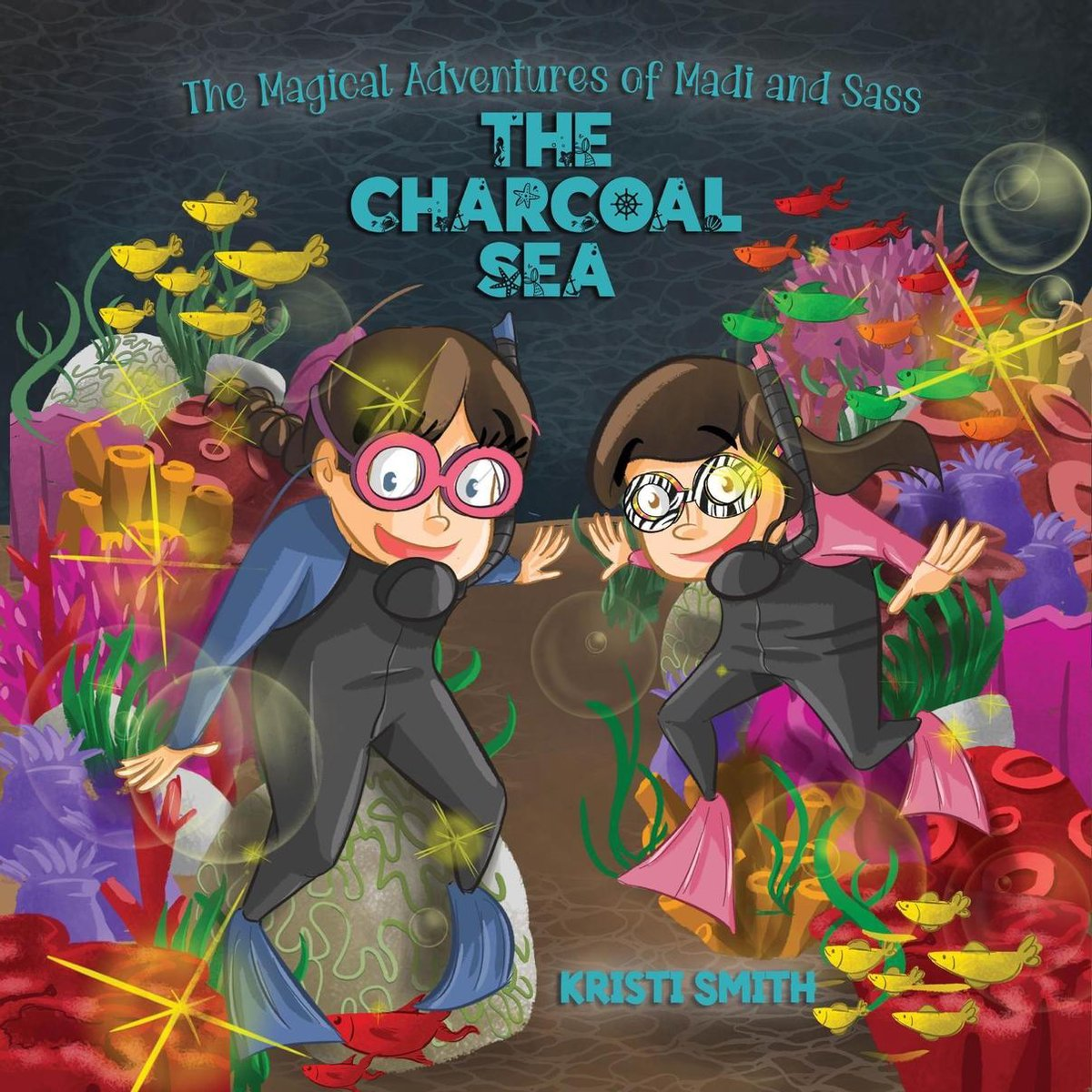 The Magical Adventures of Madi and Sass - The Charcoal Sea