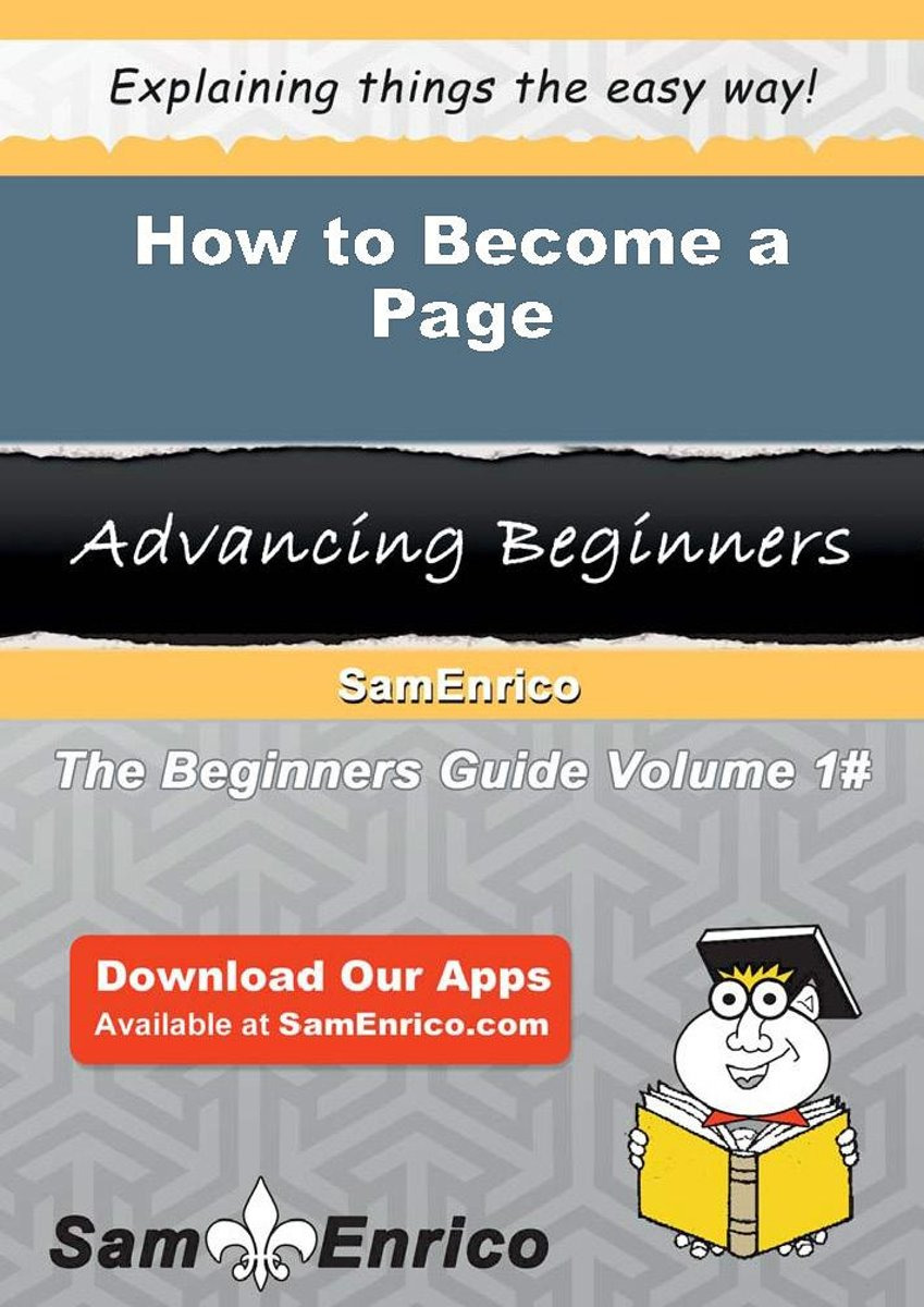How to Become a Page