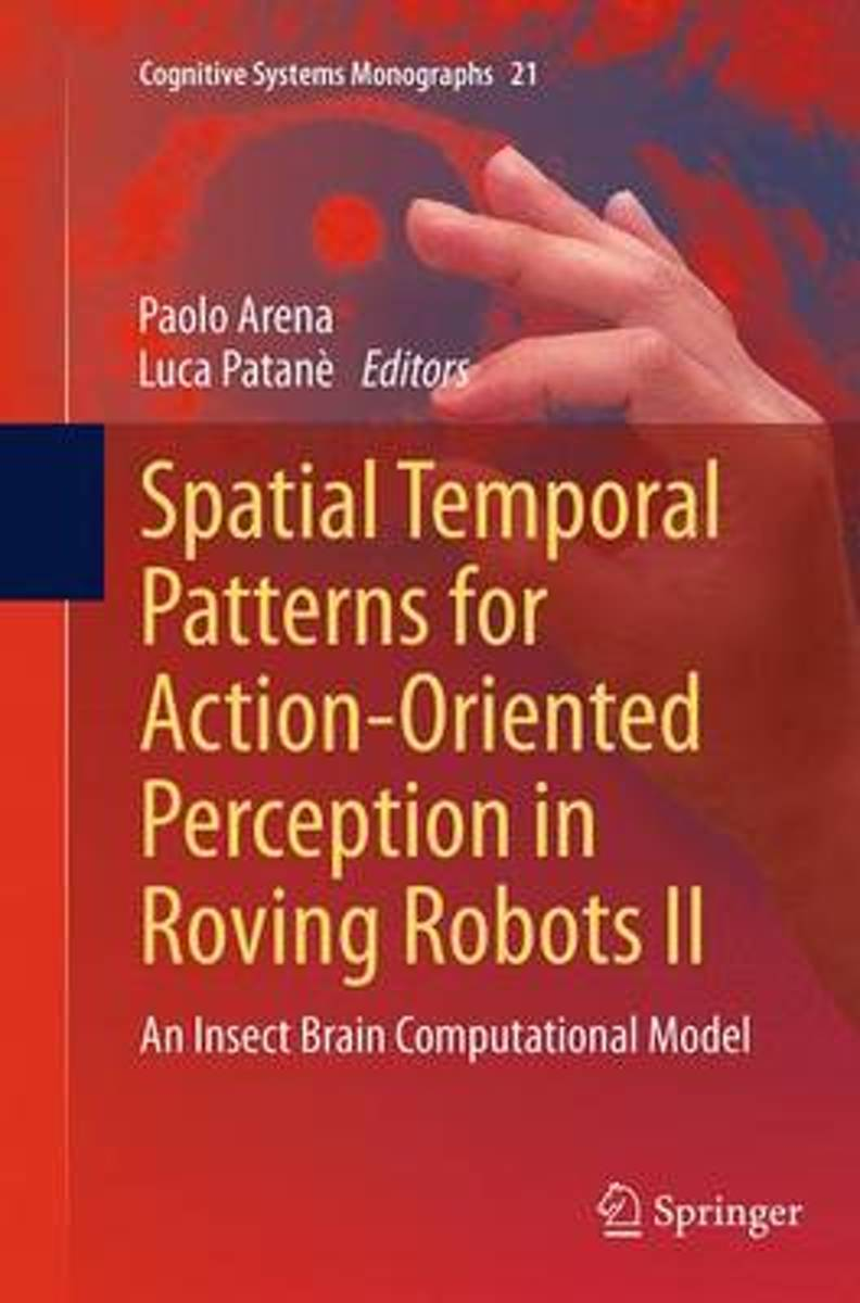 Spatial Temporal Patterns for Action-Oriented Perception in Roving Robots II