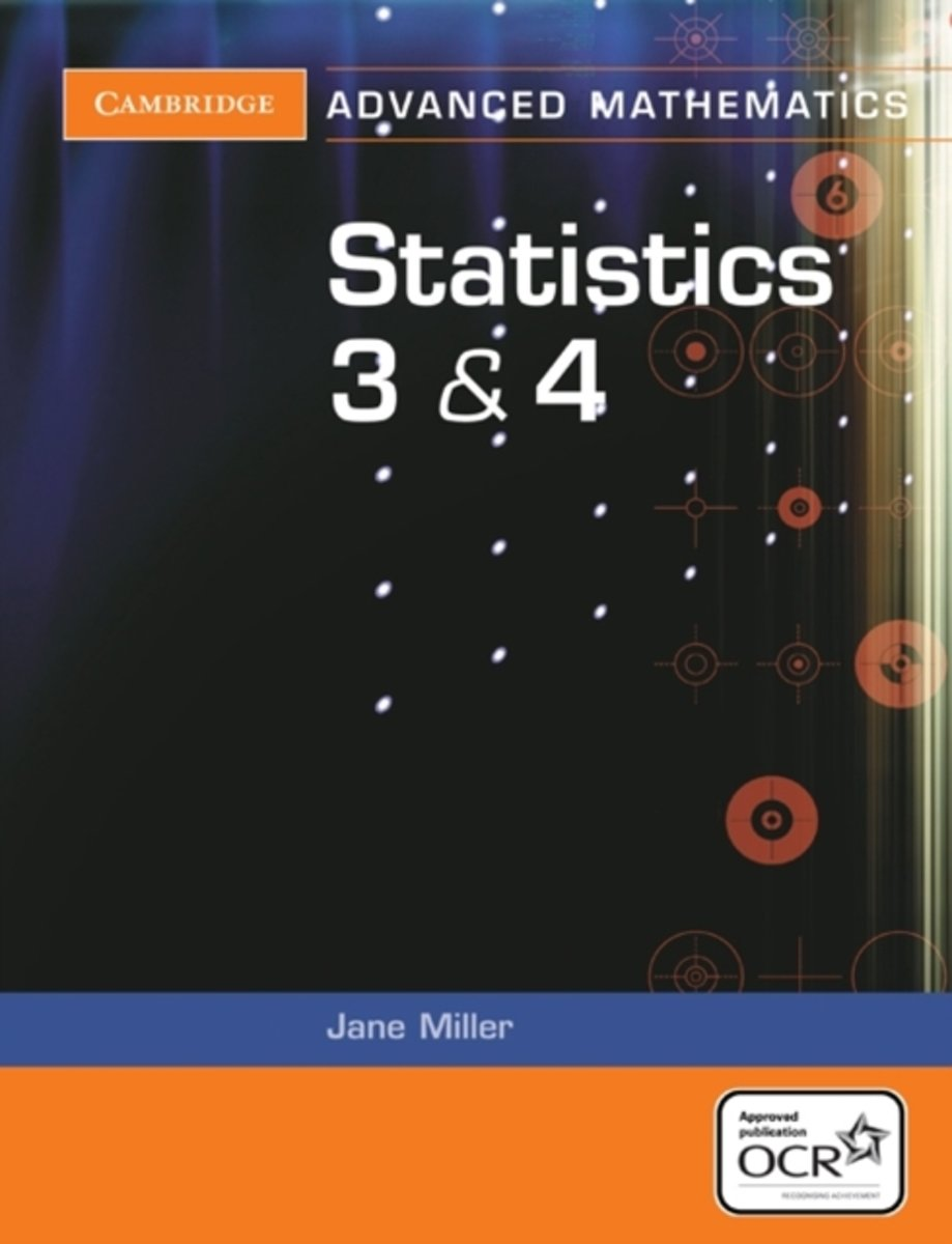 Statistics 3 and 4 for OCR