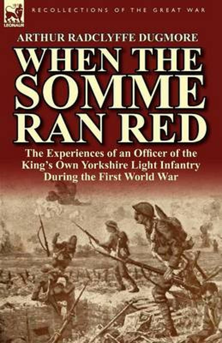 When the Somme Ran Red