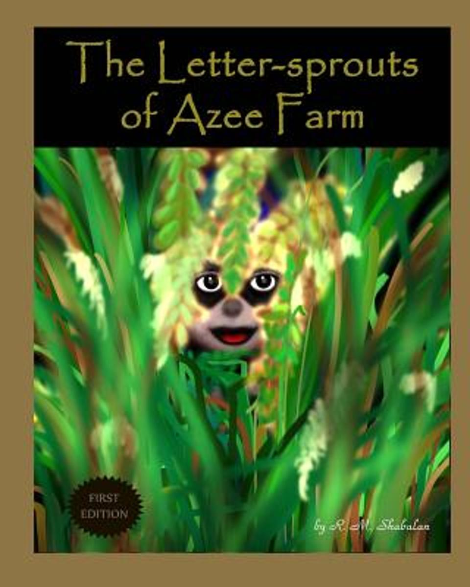 The Letter-Sprouts of Azee Farm