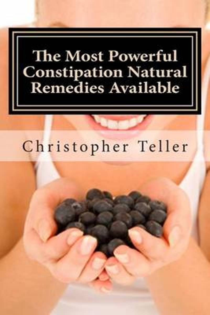 The Most Powerful Constipation Natural Remedies Available