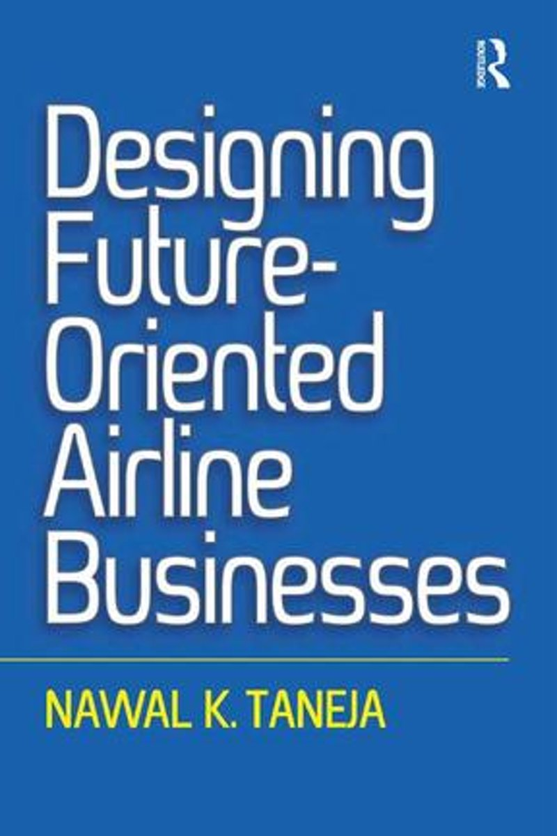 Designing Future-Oriented Airline Businesses