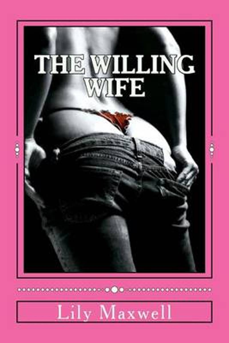 The Willing Wife