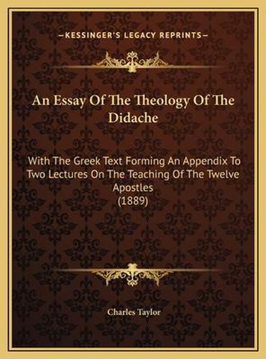 An Essay of the Theology of the Didache an Essay of the Theology of the Didache