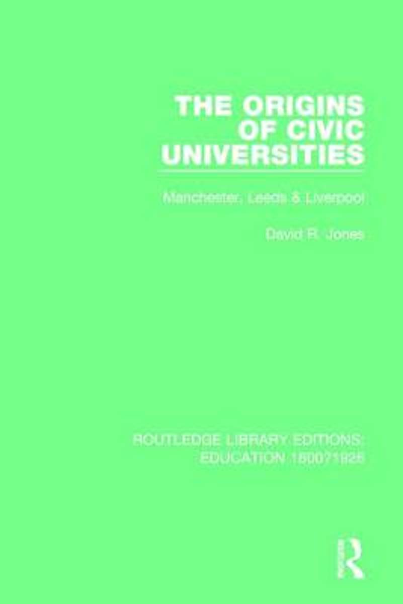 The Origins of Civic Universities