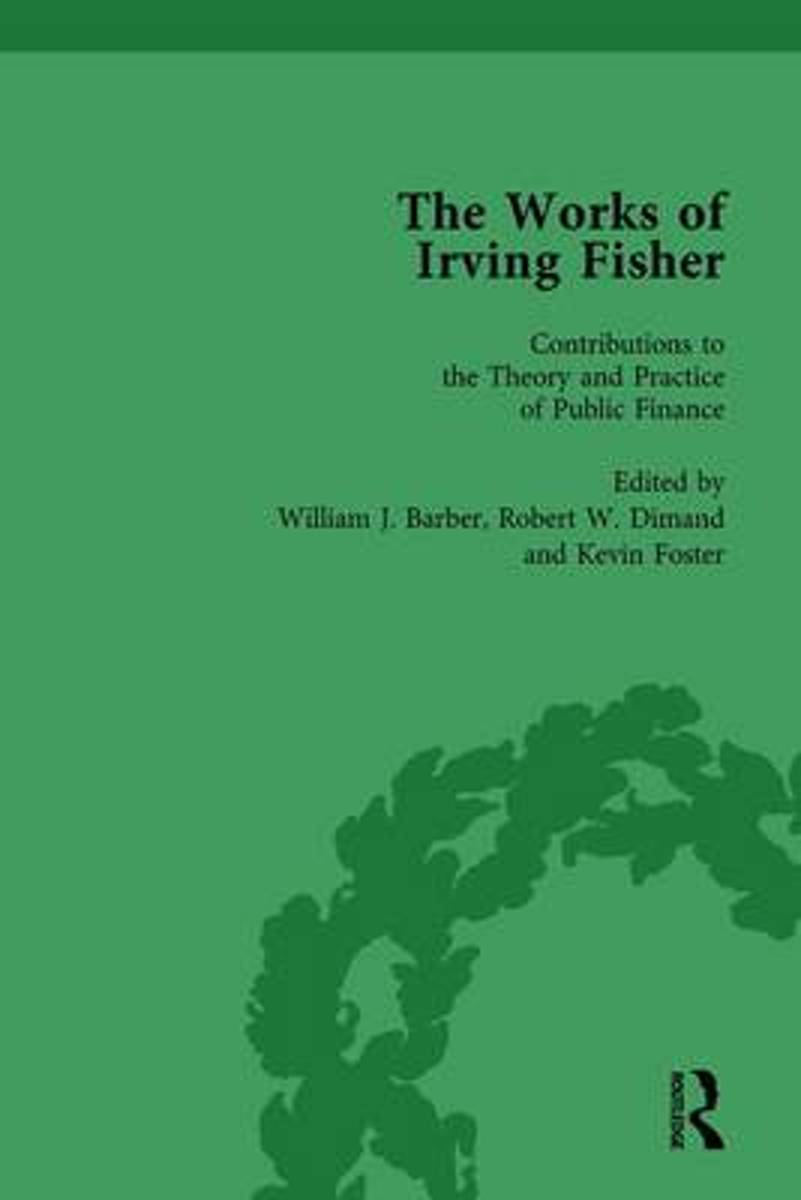 The Works of Irving Fisher Vol 12
