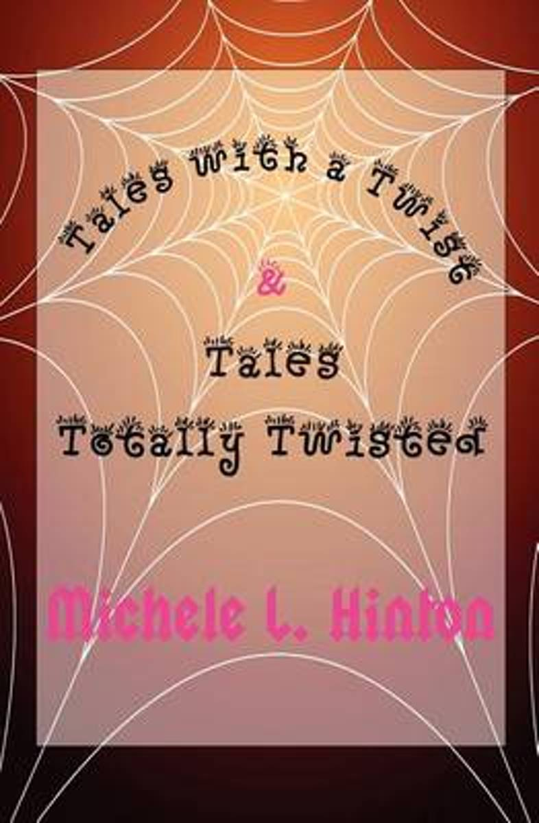 Tales with a Twist & Tales Totally Twisted