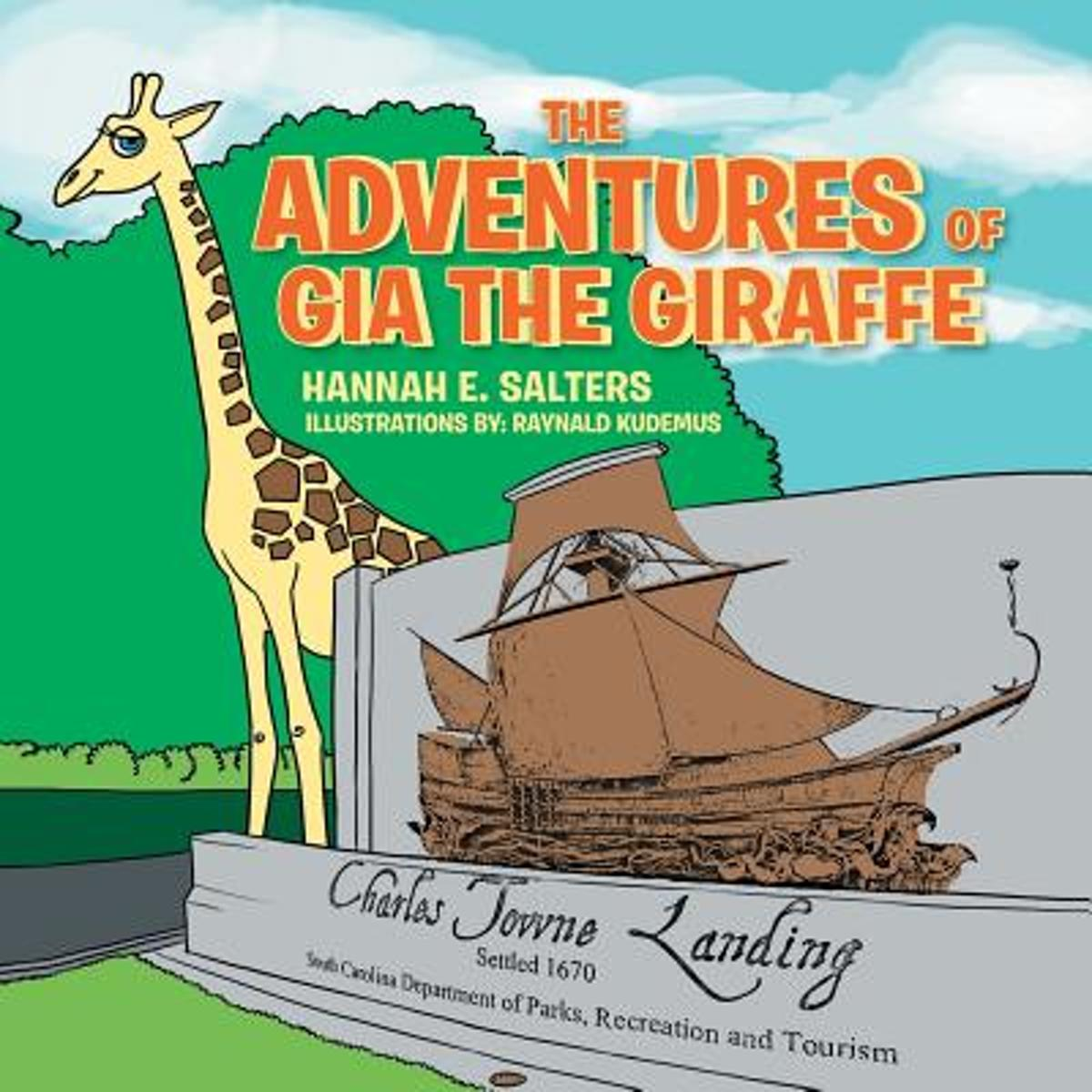 The Adventures of Gia the Giraffe