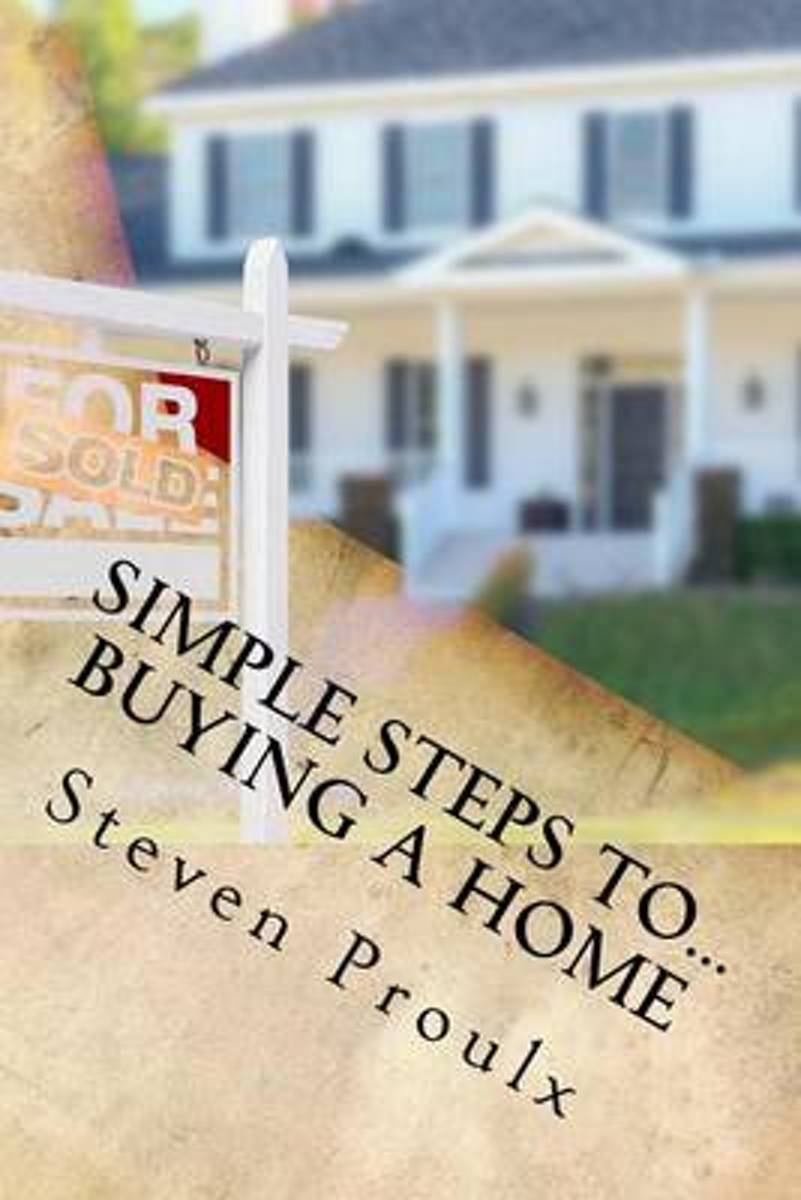 Simple Steps To...Buying a Home
