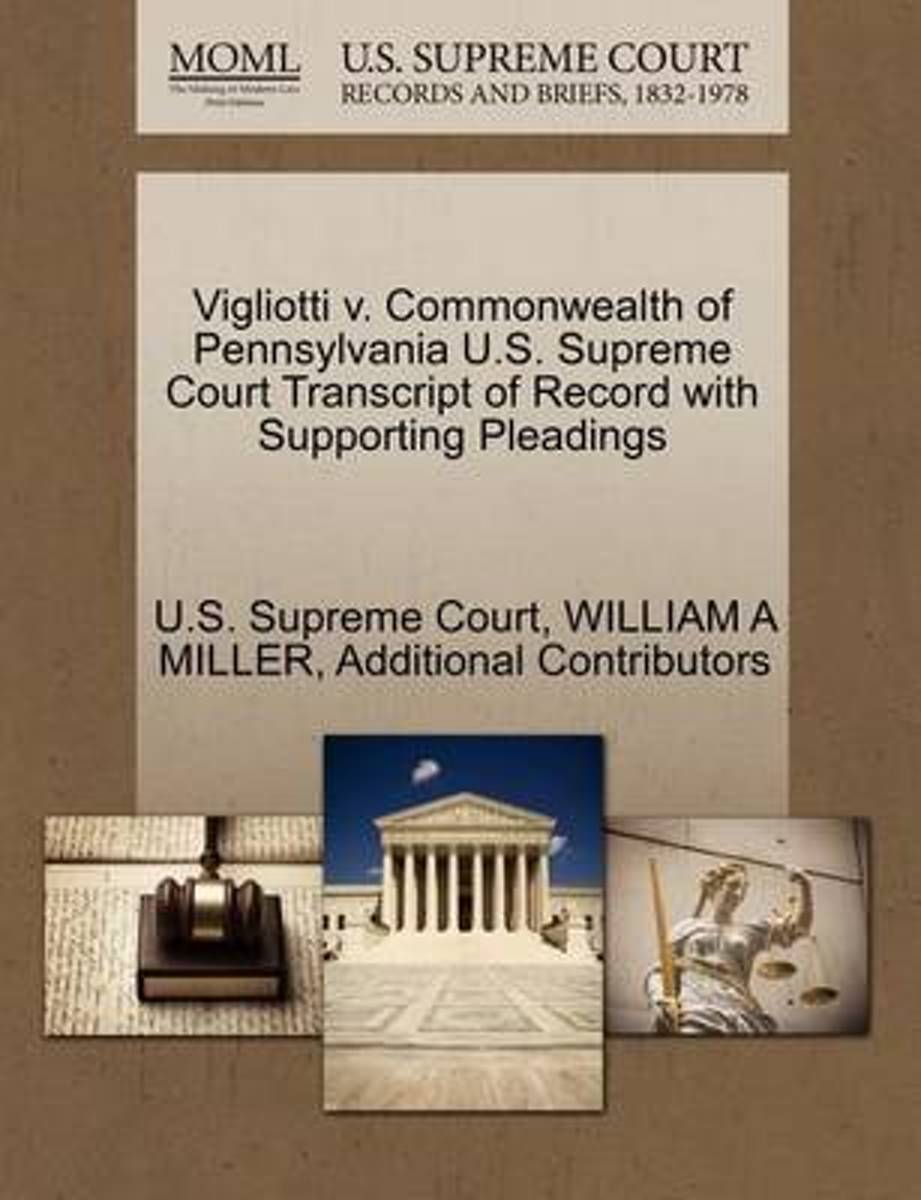Vigliotti V. Commonwealth of Pennsylvania U.S. Supreme Court Transcript of Record with Supporting Pleadings