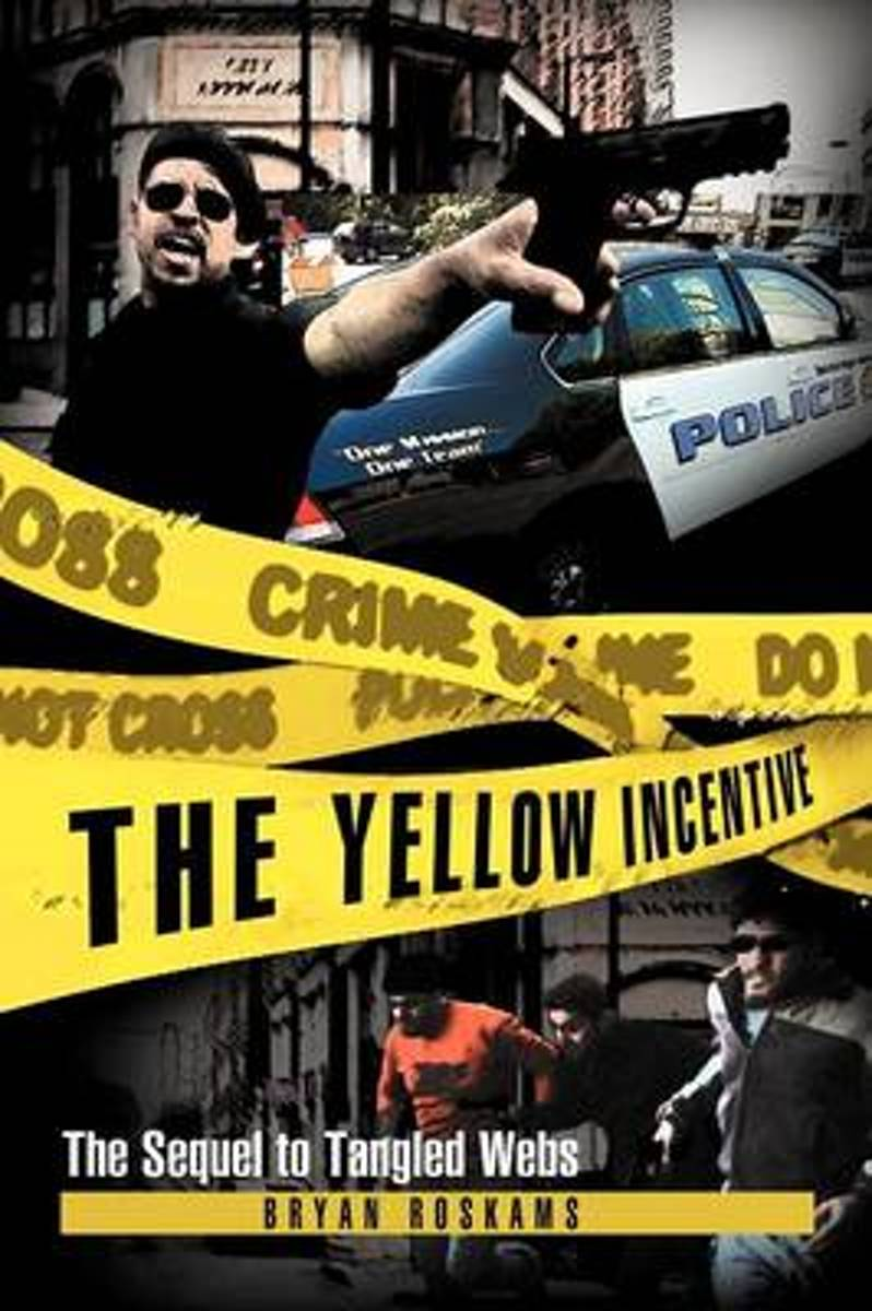 The Yellow Incentive