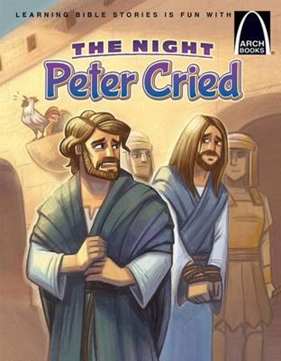 The Night Peter Cried - Arch Books