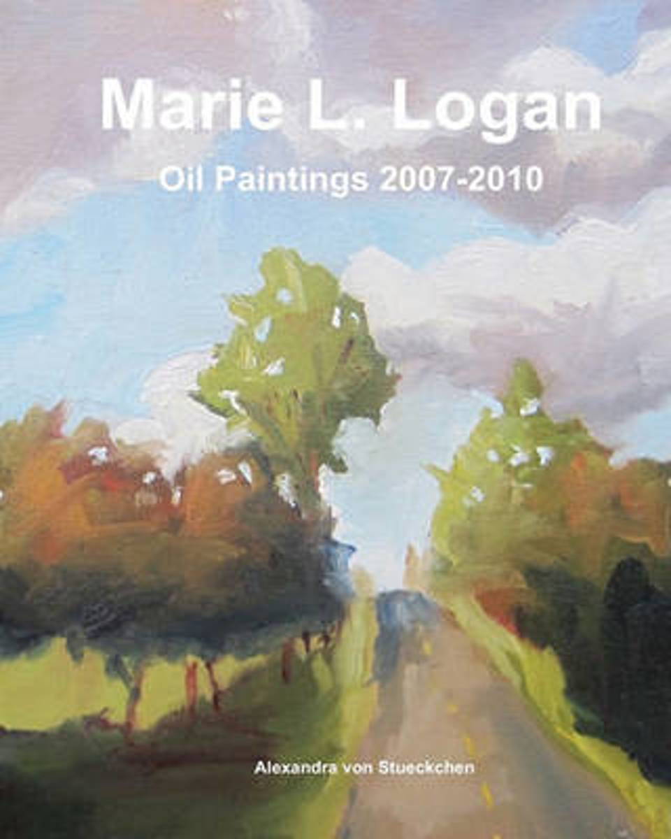 Marie L Logan Oil Paintings 2007-2010