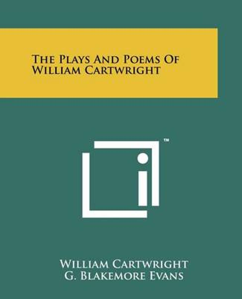The Plays and Poems of William Cartwright