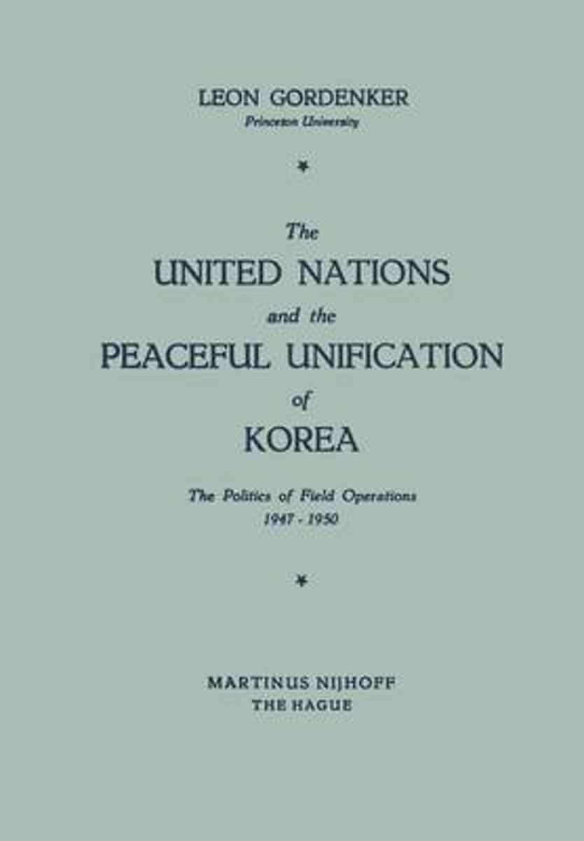 The United Nations and the Peaceful Unification of Korea