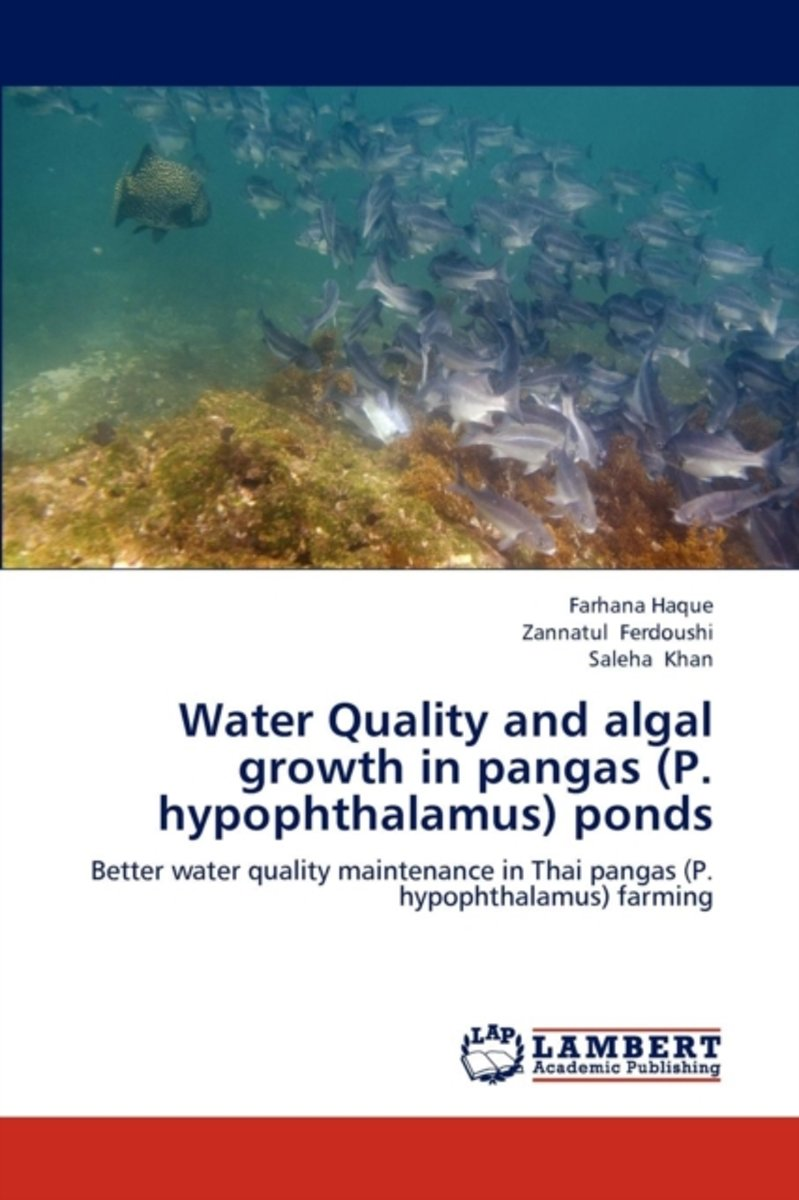 Water Quality and Algal Growth in Pangas (P. Hypophthalamus) Ponds