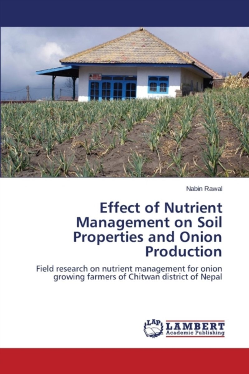 Effect of Nutrient Management on Soil Properties and Onion Production