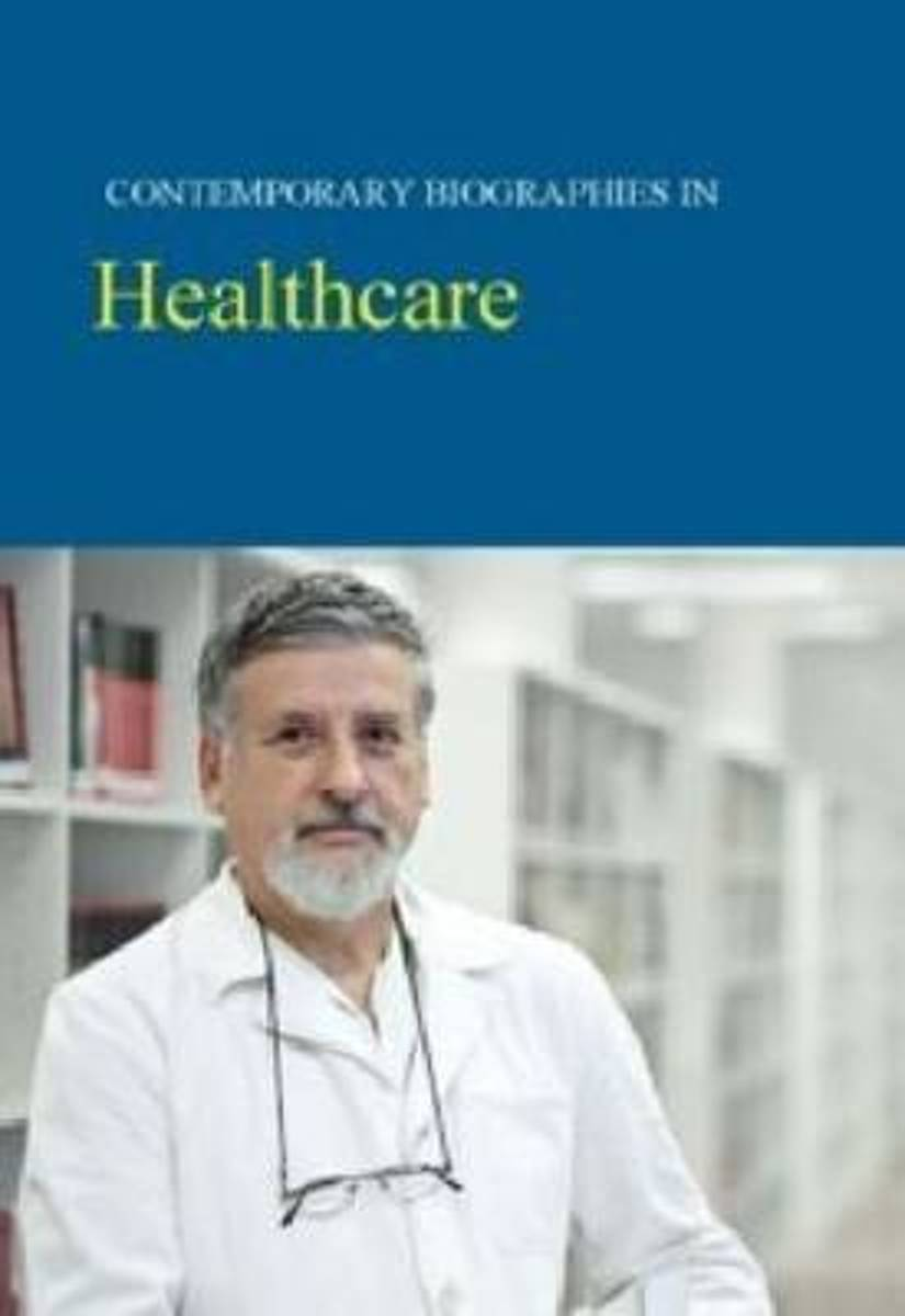 Contemporary Biographies in Healthcare