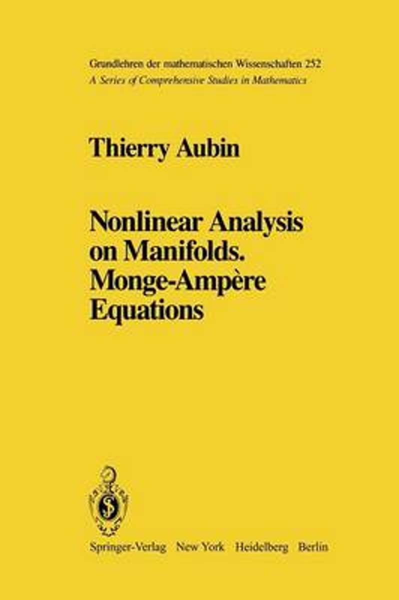 Nonlinear Analysis on Manifolds. Monge-Ampere Equations