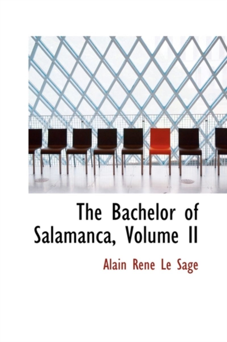The Bachelor of Salamanca, Volume II