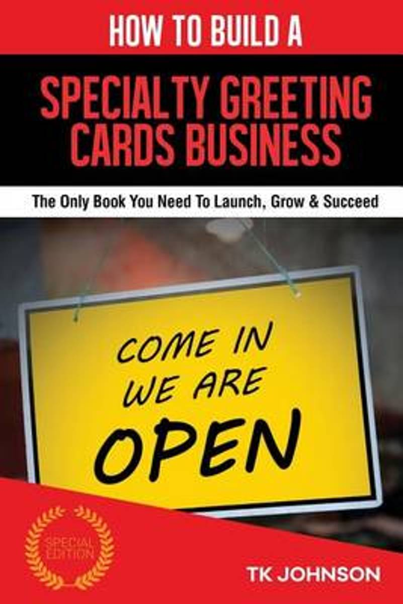 How to Build a Specialty Greeting Cards Business (Special Edition)