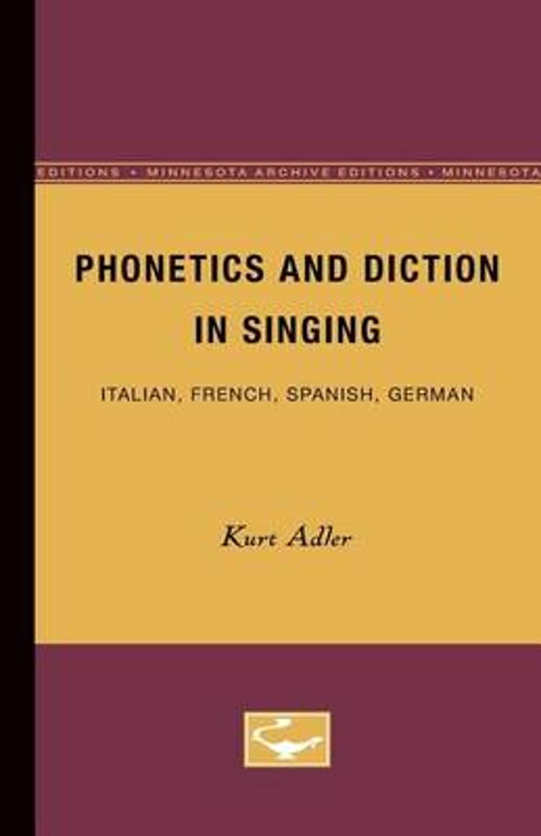 Phonetics and Diction in Singing