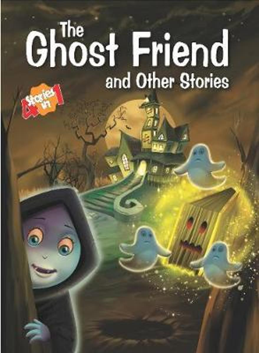 The Ghost Friend & Other Stories