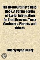 The Horticulturist's Rule-Book