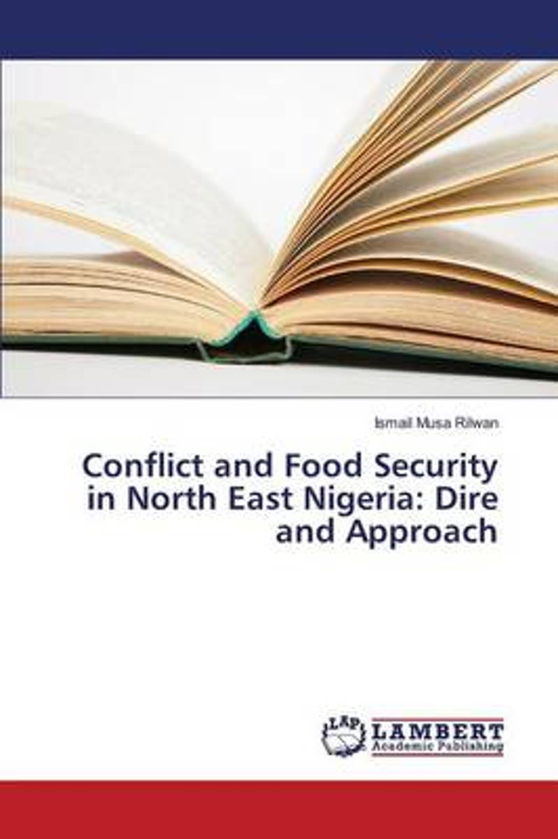 Conflict and Food Security in North East Nigeria