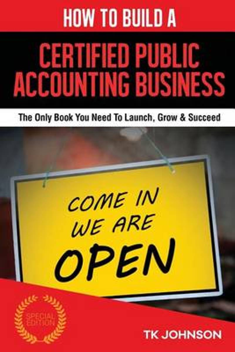 How to Build a Certified Public Accounting Business
