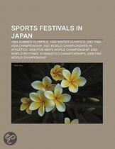 Sports Festivals In Japan: 1964 Summer Olympics, 1998 Winter Olympics, 2007 Fiba Asia Championship, 2007 World Championships In Athletics