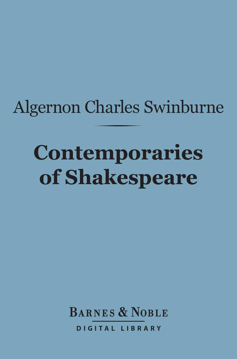Contemporaries of Shakespeare (Barnes & Noble Digital Library)