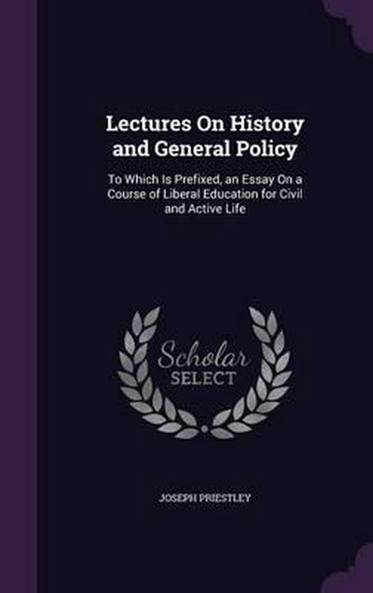 Lectures on History and General Policy