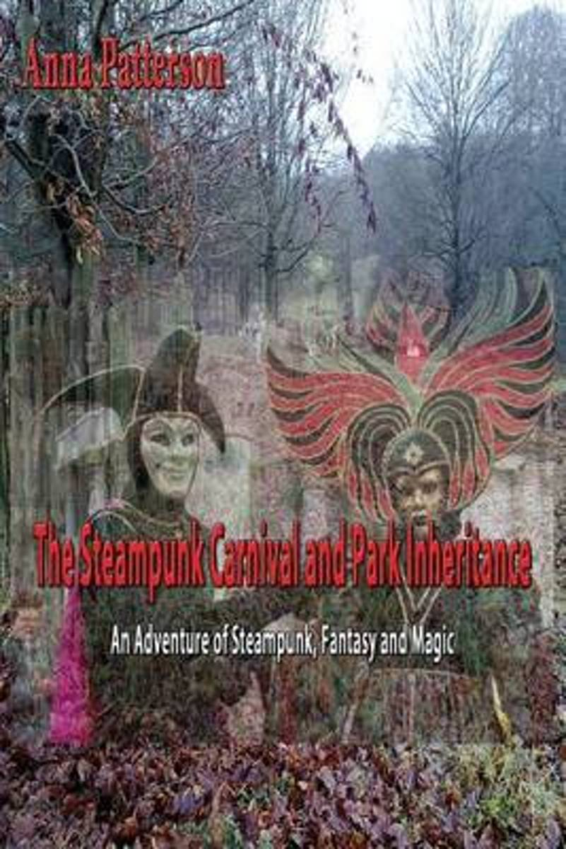 The Steampunk Carnival and Park Inheritance