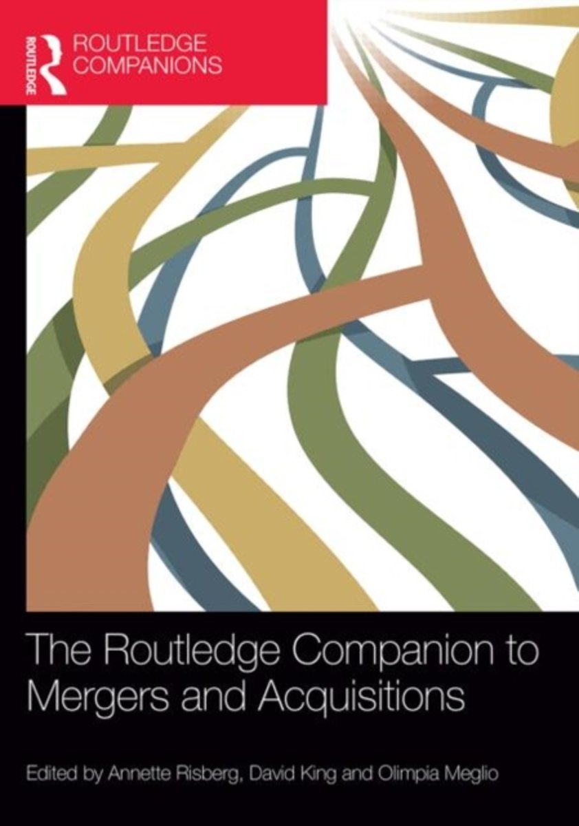 The Routledge Companion to Mergers and Acquisitions