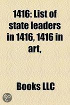 1416: List Of State Leaders In 1416, 1416 In Art,