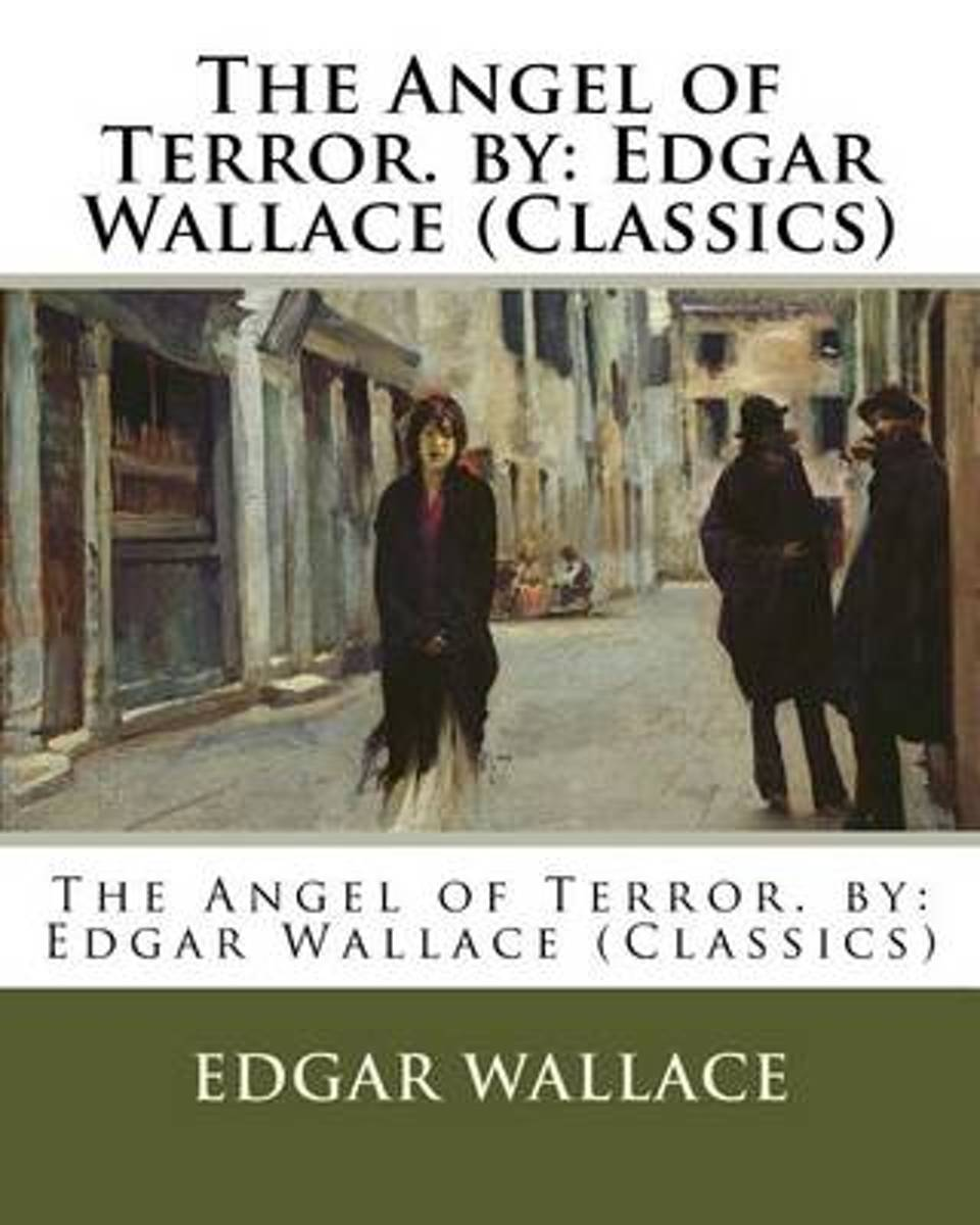 The Angel of Terror. by