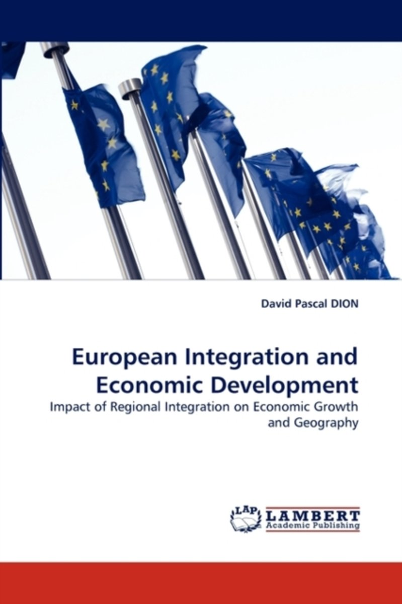 European Integration and Economic Development