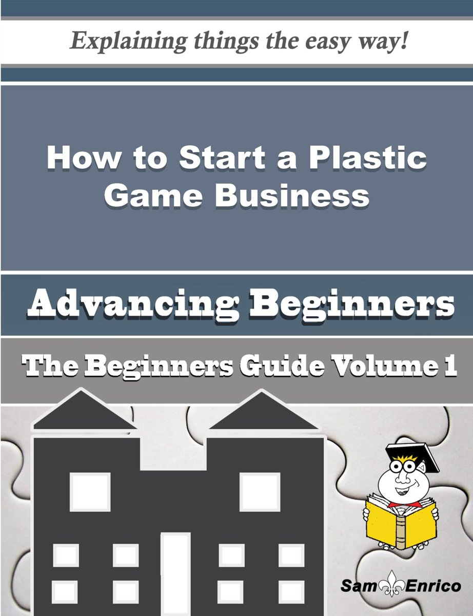How to Start a Plastic Game Business (Beginners Guide)
