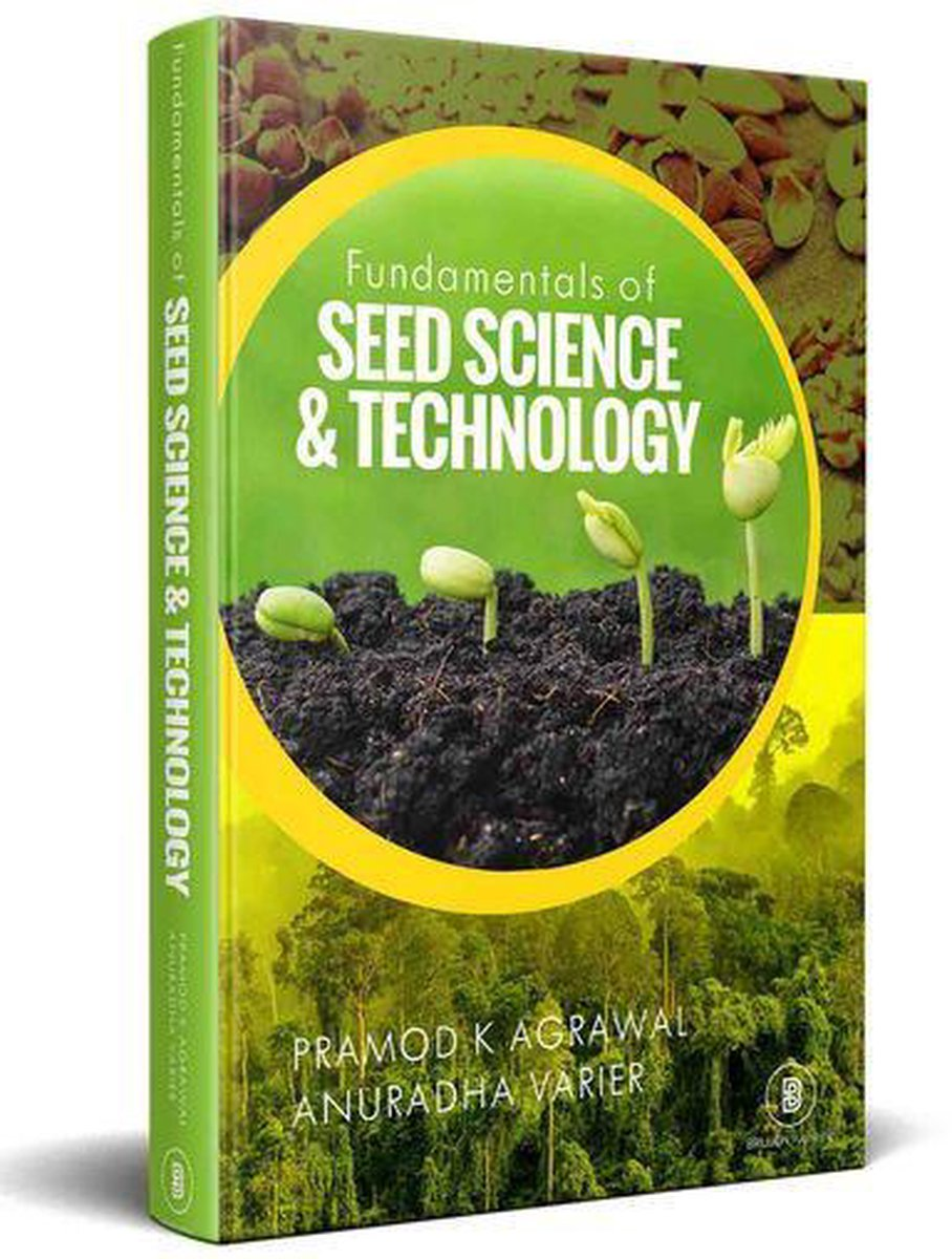 Fundamentals Of Seed Science And Technology