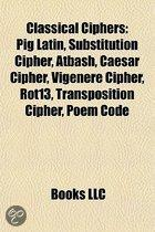 Classical Ciphers: Pig Latin, Substitution Cipher, Atbash, Caesar Cipher, Vigen Re Cipher, Rot13, Transposition Cipher, Poem Code
