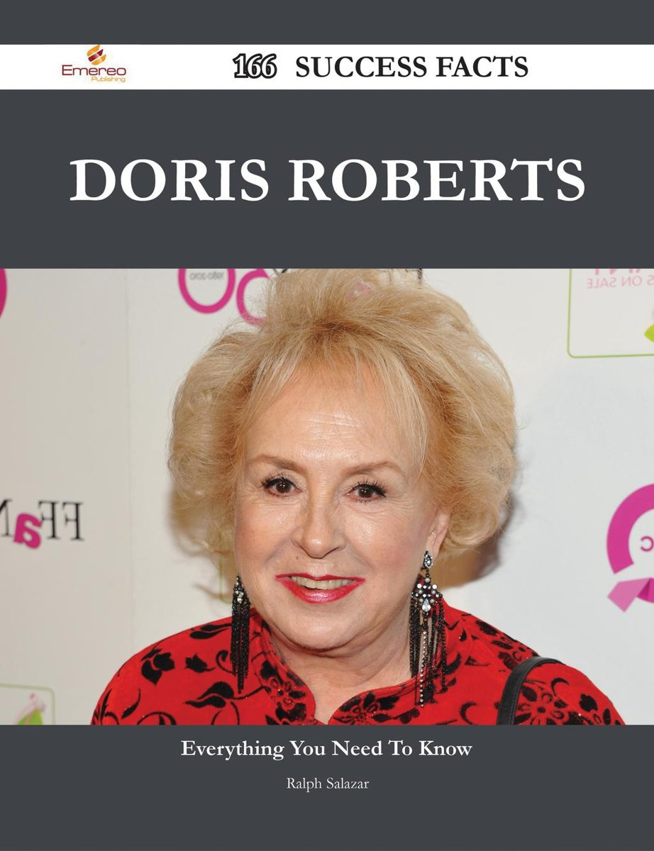 Doris Roberts 166 Success Facts - Everything you need to know about Doris Roberts