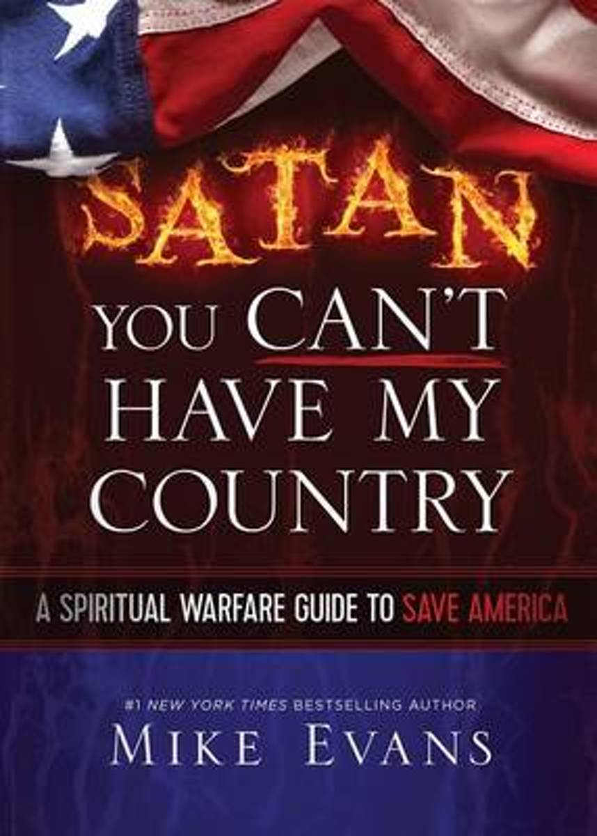 Satan You Can't Have My Country
