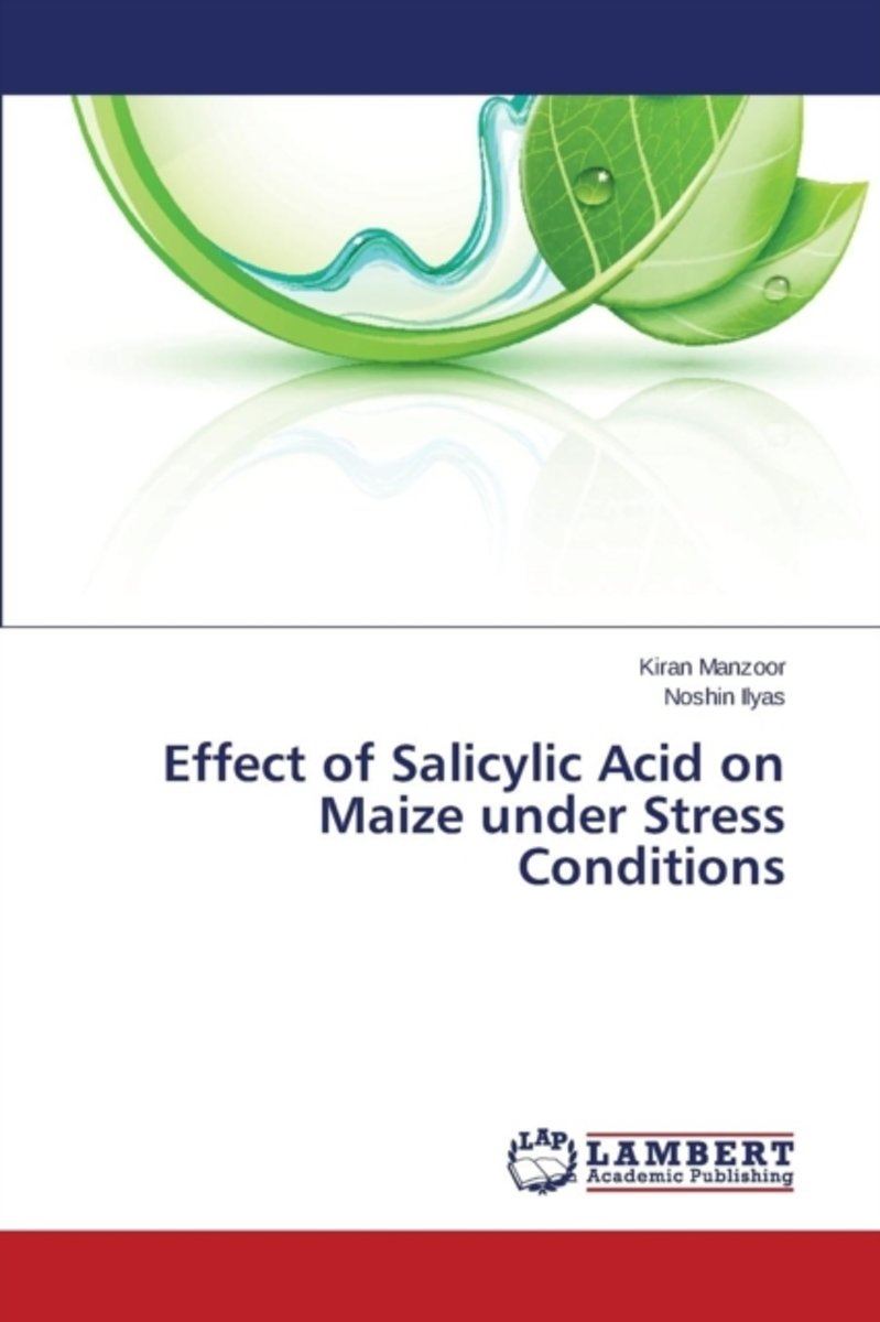 Effect of Salicylic Acid on Maize Under Stress Conditions