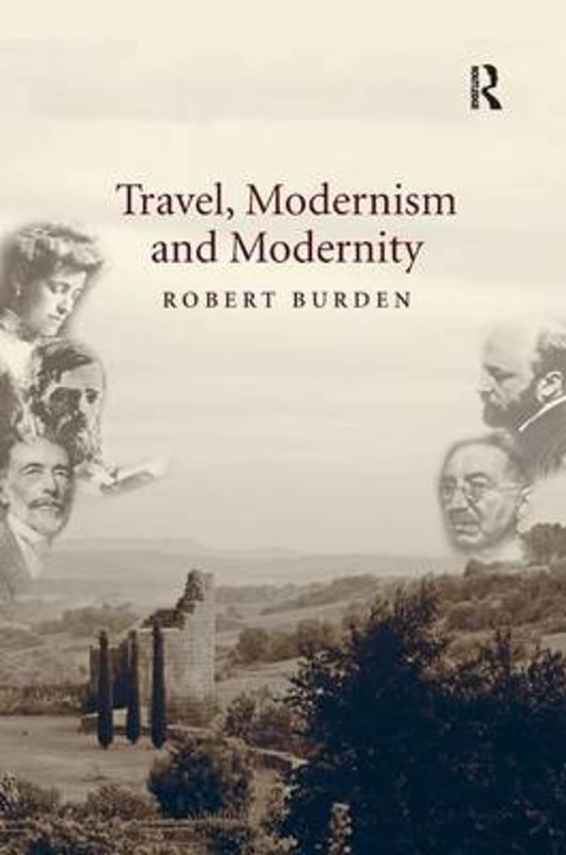 Travel, Modernism and Modernity