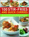 100 Stir-Fries And Quick Curries